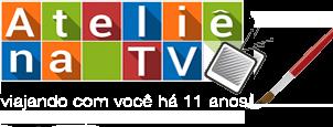 Ateliê na TV – Viajando com Você